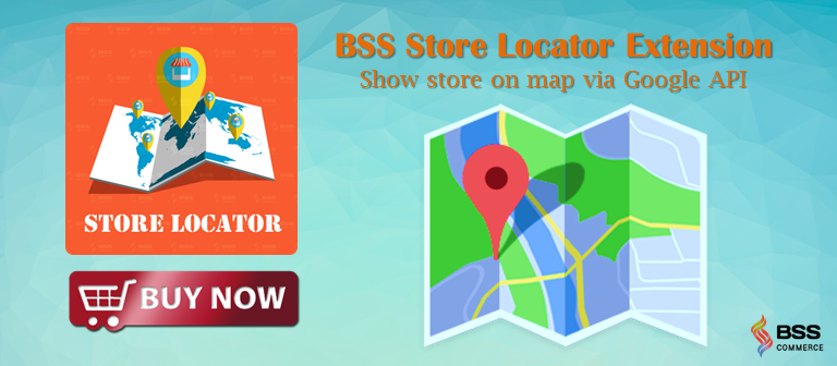 The Huge Advantages of Store Locator Magento Extension for Your Online Store banner
