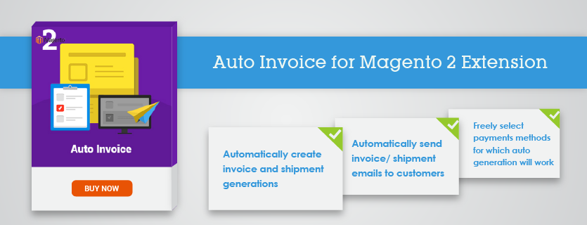 Magento Auto Invoice for Magento 2 Extension