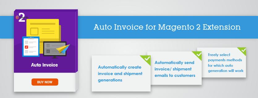 Magento Auto Invoice for Magento 2 Extension
