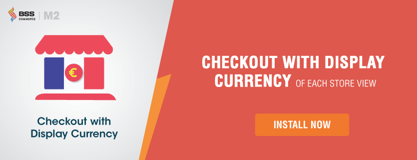 magento-2-checkout-with-display-currency