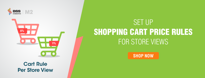 d2e1a1ff2 Shopping Cart Price Rule per Store View for Magento 2
