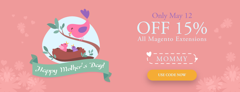 mother day 2017 sale off magento extensions