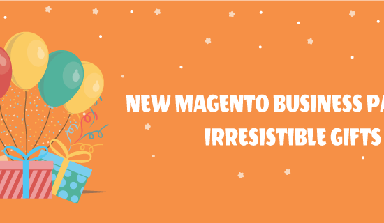 Celebrate New Magento Business Partner Tittle with Irresistible Gifts