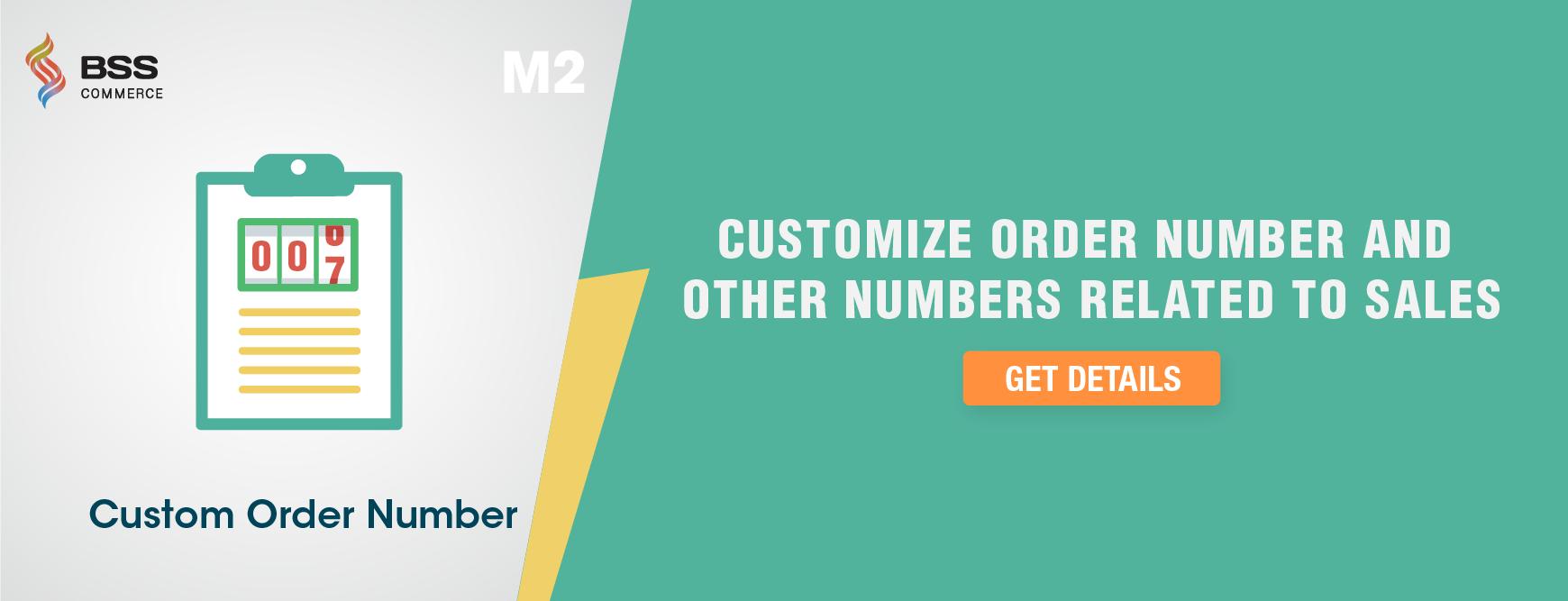 Magento 2 custom order number extension