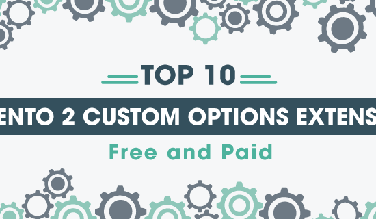 magento-2-custom-options-extension-free-and-paid