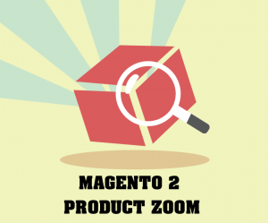 11+ Magento 2 Product Zoom Extensions FREE and Paid (2019