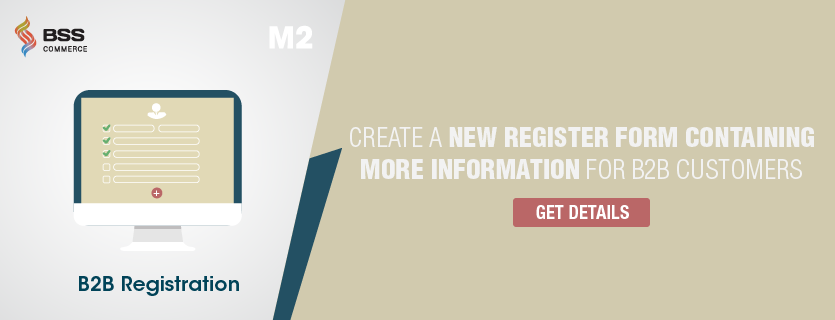Magento 2 B2B Registration extension
