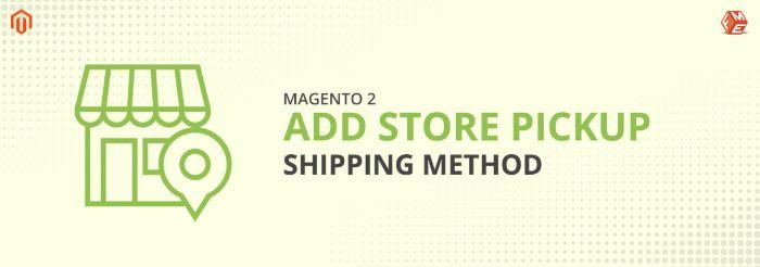 store-pickup-magento-2