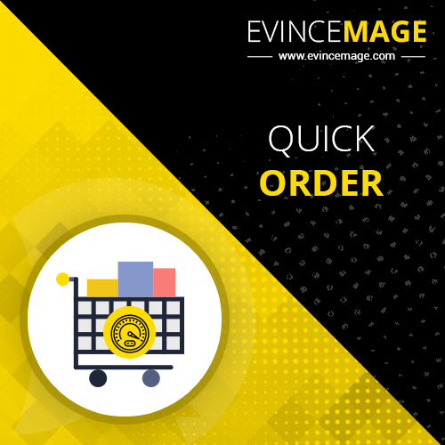 evincemage-magento-2-quick-order