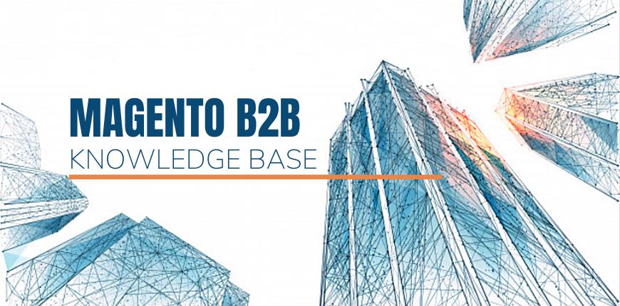 magento-b2b-knowledge-base