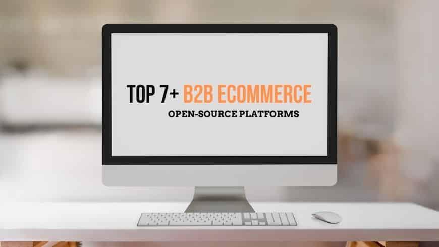 b2b-ecommerce-open-source-platforms