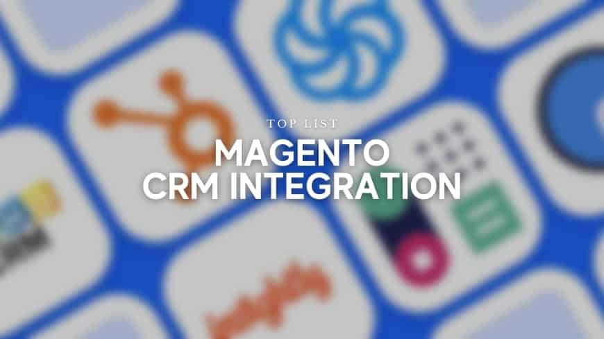 best-magento-crm-integration
