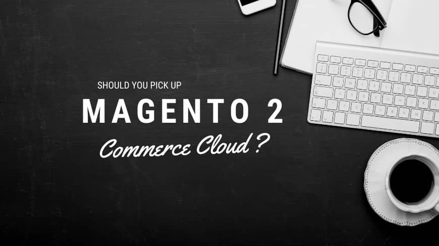 magento-2-commerce-cloud