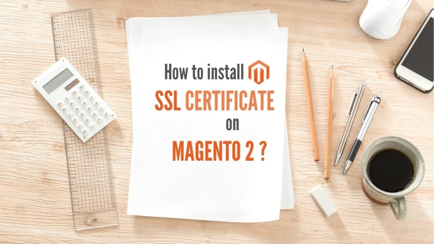 magento-2-how-to-install-ssl-certificate