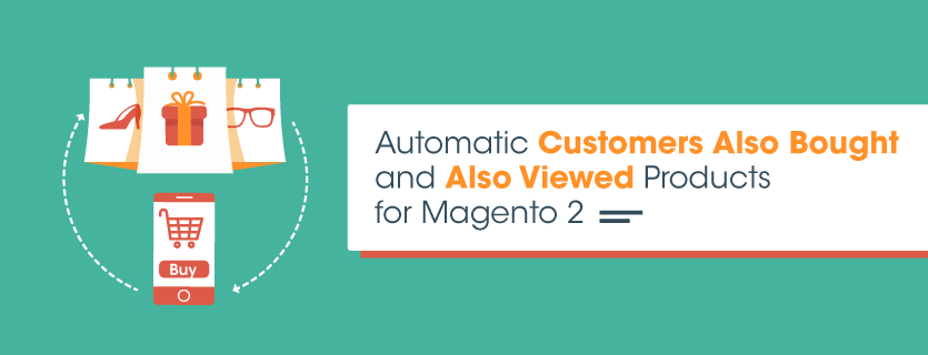 magento-2-customers-also-bought-also-viewed-extension