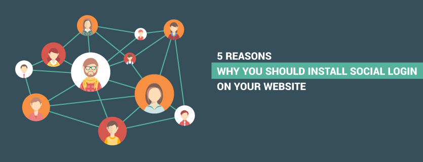 5 Reasons Why You Should Install Social Login On Your Website