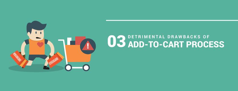 Three Detrimental Drawbacks of Magento 2 Add-To-Cart Process