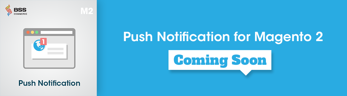 magento-2-push-notification-extension-coming-soon