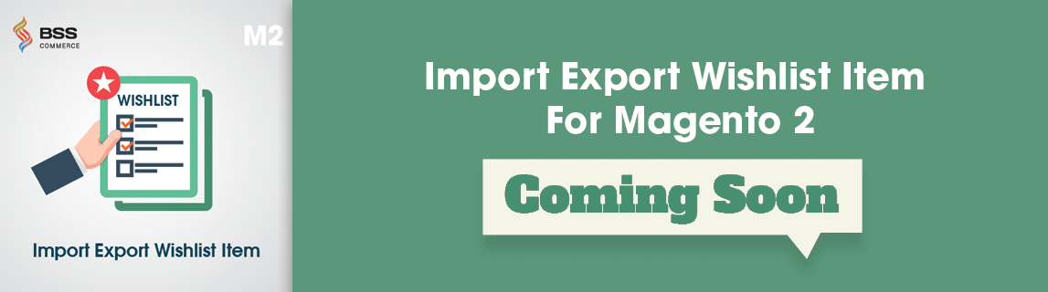 magento-2-import-export-wishlist-item-extension