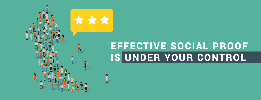 Effective Social Proof is Under Your Control