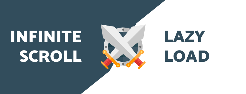 Infinite Scroll versus Lazy Load in Magento 2