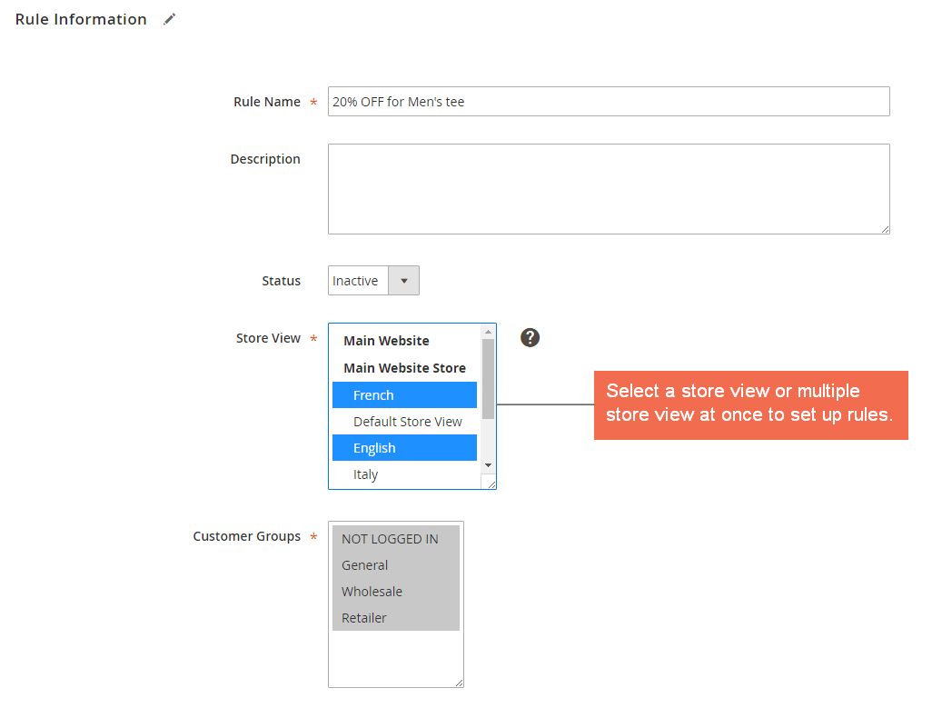 Select a store view or multiple store view to set up rules in the backend.