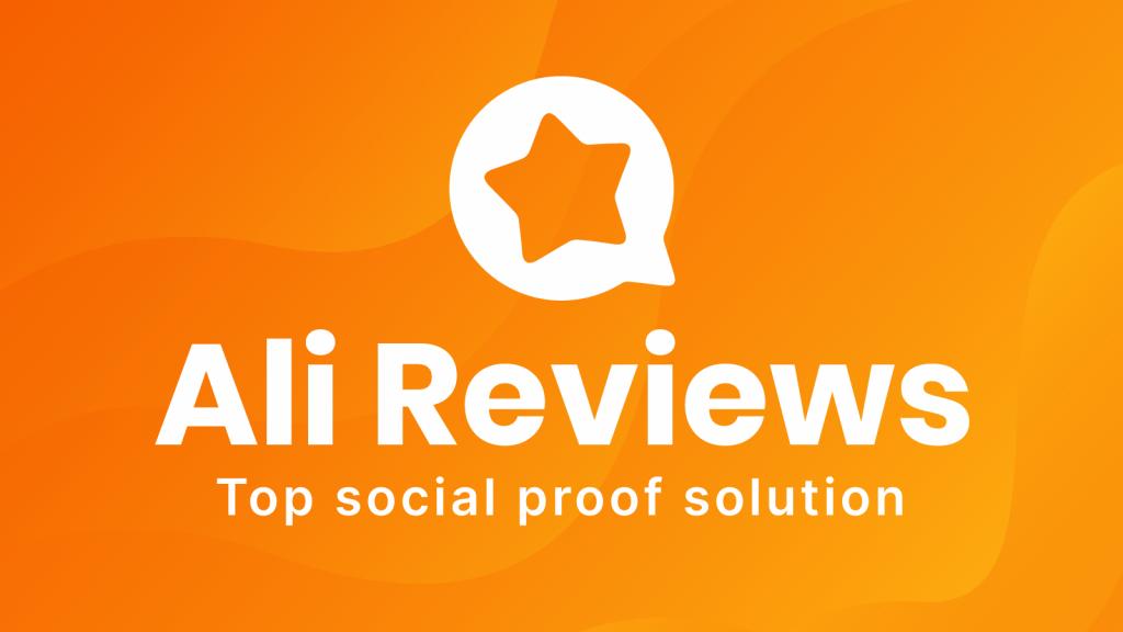 Ali Reviews Top Social Proof Solution