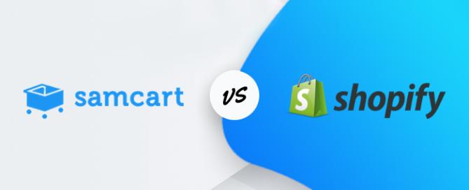 SamCart or Shopify?