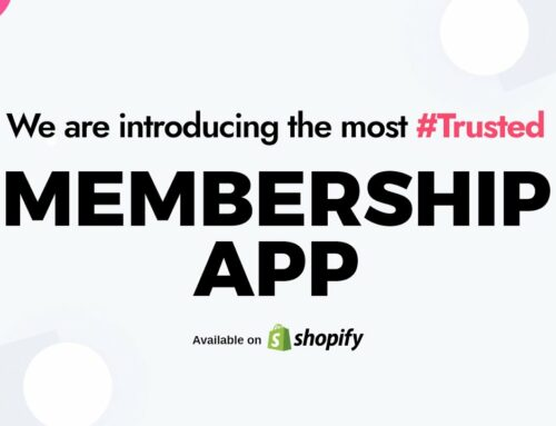 Best Shopify Membership App Comparision & Helpful Guides 2021